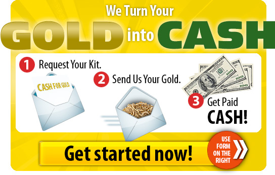 We turn your gold into cash